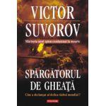 Spargatorul de gheata - Cine a declansat al doilea razboi mondial?