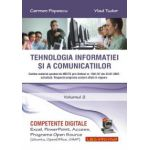Tehnologia informatiei si a comunicatiilor. Volumul 2 (Competente digitale. Excel, PowerPoint, Access, programe Open Source, Ubuntu, OpenOffice, GIMP)