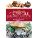Ciupercile si drojdiile in alimentatie - Tratarea unor boli cu ajutorul lor