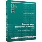 Proceduri rapide de recuperare a creantelor - Cereri, comentarii, practica judiciara