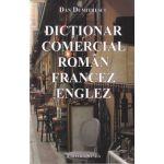 Dictionar comercial roman-francez-englez