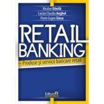 Retail banking. Produse si servicii bancare retail
