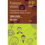 Profesorul eficient - Programul Gordon pentru imbunatatirea relatiei cu elevii