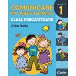 Comunicare in limba romana - pentru clasa pregatitoare. Semestrul I
