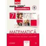 Mate 2000 pentru clasa a VII-a. Partea I - CONSOLIDARE. Matematica, algebra, geometrie