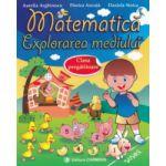 Matematica - Exploararea mediului - Clasa pregatitoare