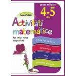 Activitati matematice - Fise pentru munca independenta, 4-5 ani