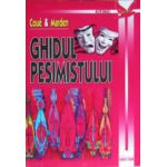 Ghidul pesimistului. Emile Coue, Orison S. Marden