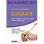 Bacalaureat 2013 Geografie. Europa, Romania, Uniunea Europeana, Probleme fundamentale