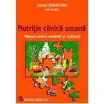 Nutritie clinica umana. Manual pentru studenti si rezidenti