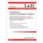 Codul fiscal si Normele metodologice de aplicare - 15 Februarie 2013