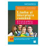 Limba si literatura romana. Evaluarea nationala - 60 de variante de subiecte si rezolvari complete, dupa noul model elaborat de MEN