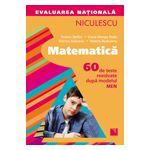 Matematica. Evaluarea nationala - 60 de teste rezolvate dupa modelul MEN
