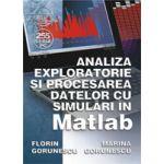 Analiza exploratorie si procesarea datelor cu simulari in Matlab