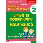 Teste de evaluare finala standard. Clasa a II-a. Limba si comunicare, matematica