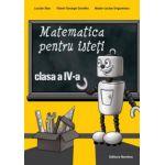 Matematica pentru isteti. Clasa a IV-a. Ne pregatim pentru concursurile scolare