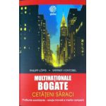 Multinationale Bogate. Cetateni Saraci