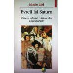 Evreii lui Saturn. Despre sabatul vrajitoarelor si sabatianism