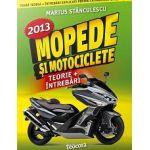 Mopede si Motociclete. Teorie si Intrebari, explicate pentru categoriile A, A1, A2 si AM