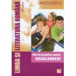 Limba si literatura romana - Ghid de pregatire pentru bacalaureat