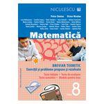 Matematica. Breviar teoretic cu exercitii si probleme rezolvate, pentru clasa a VIII-a