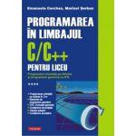 Programarea in limbajul C/C++ pentru liceu. Volumul 4. Programare orientata pe obiecte si programare generica cu STL