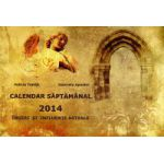 Calendar saptamanal angelic si astrologic 2014