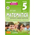 Mate 2000 pentru clasa a V-a. Partea a II-a, INITIERE. Matematica - Aritmetica, algebra, geometrie