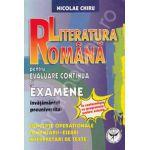 Literatura Romana pentru evaluare continua si examene