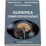 Durerea cranio-cervico-faciala