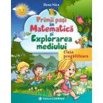 Primii pasi in Matematica si Explorarea mediului clasa pregatitoare