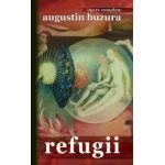 Refugii - Augustin Buzura