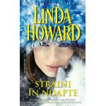 Straini in noapte - Linda Howard