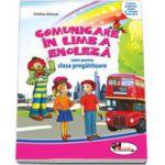 Comunicare in Limba Engleza caiet pentru clasa pregatitoare