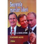 Secretele marilor lideri