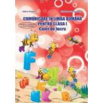 Comunicare in Limba Romana, pentru clasa I. Caiet de lucru