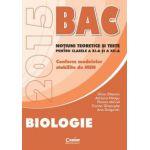 Bacalaureat biologie 2015 pentru clasele a XI-a si a XII-a. Notiuni teoretice si teste
