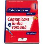 Comunicare in limba romana, set 2 caiete clasa I