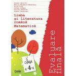 Evaluare finala 2015 - clasa a IV-a. Limba romana si matematica (Gavrila)