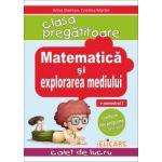 Matematica si explorarea mediului pentru clasa pregatitoare. Caiet de lucru. Semestrul 1