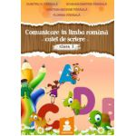 Comunicare in limba romana, caiet de scriere pentru clasa I