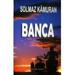 Banca (Solmaz Kamuran)
