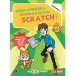 Super aventura programarii cu Scratch!