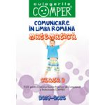 Comunicare in limba romana si matematica pentru clasa a II-a. Teste pentu Concursul Scolar de Competenta si Performanta COMPER 2014-2015