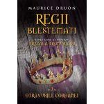 Regii blestemati. Otravurile coroanei, vol. 3