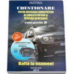 Chestionare 2015 Categoria B pentru obtinerea permisului auto