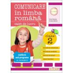 Comunicare in limba romana. Caiet de lucru pentru clasa a II-a (Arina Damian)