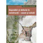 Degradari si defecte in constructii, cauze si solutii