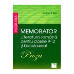 Memorator literatura romana bacalaureat clasele 9-12 (Proza)