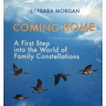 Coming Home. A first step into the world of family constellations (editie cartonata in limba engleza 2015)